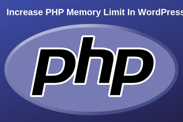 4 Simple Ways To Increase PHP Memory Limit In WordPress