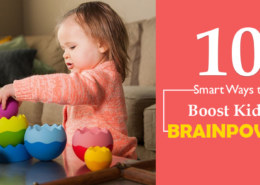 10 Quick Tips to Boosting Kid's Brain Power