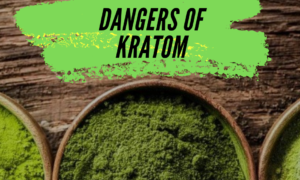 Some Dangers Of Kratom