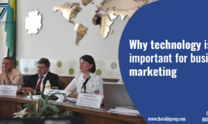 Why Technology is Important for Business Marketing