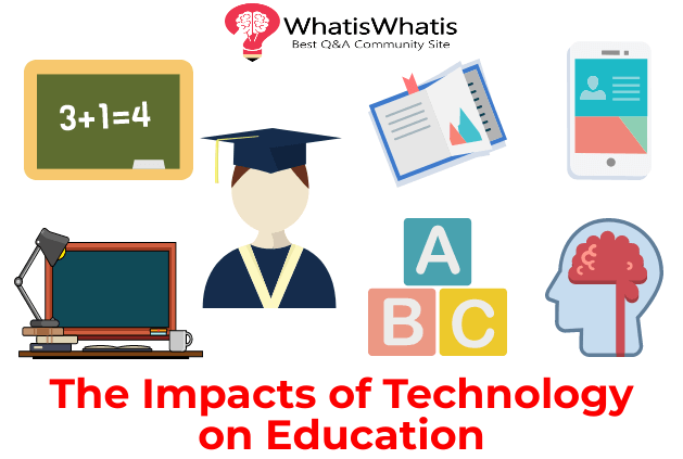 the impacts of technology on education