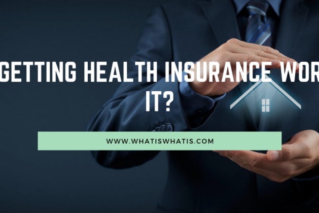 Is Getting Health Insurance Worth It?