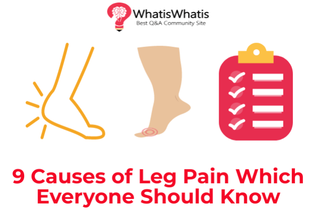 9 Causes of Leg Pain Which Everyone Should Know