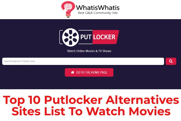 Top 10 Putlocker Alternatives Sites List To Watch Movies