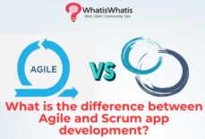 What is the difference between Agile and Scrum app development?