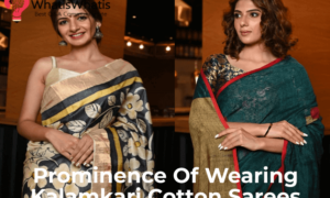 Prominence Of Wearing Kalamkari Cotton Sarees