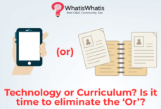 Technology and Education or Curriculum? Is it time to eliminate the 'Or'?