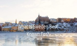 What Is Sweden Best Known For?