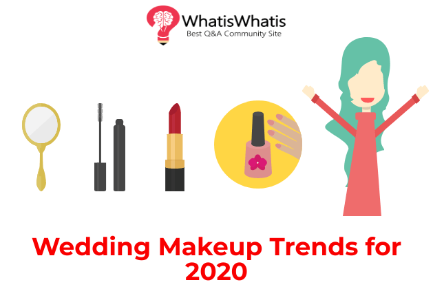 Wedding Makeup Trends for 2020