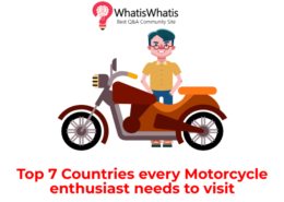 Top 7 Countries every Motorcycle enthusiast needs to visit