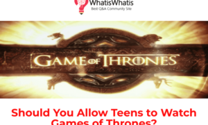 Should You Allow Teens to Watch Games of Thrones