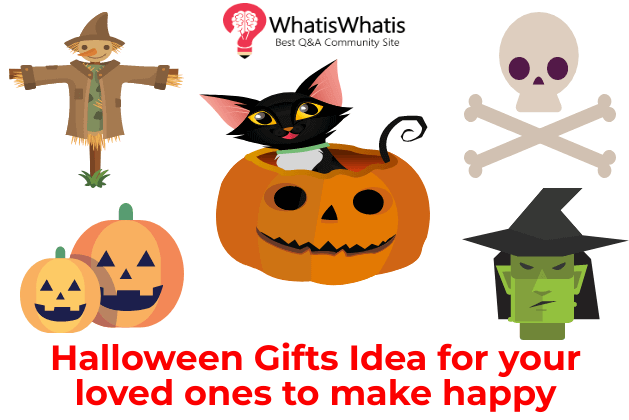 Halloween Gifts Idea for your loved ones to make happy