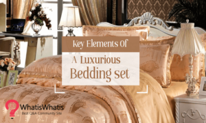 Key Elements of a luxurious Bedding set