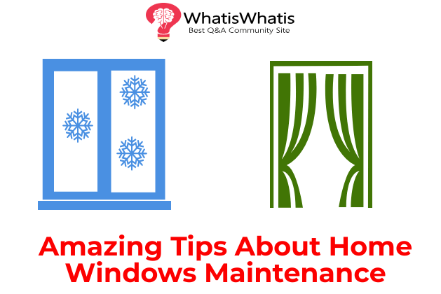 Amazing Tips About Home Windows Maintenance