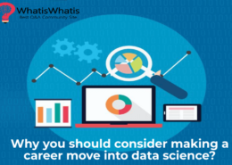 Why you should consider making a career move into data science?
