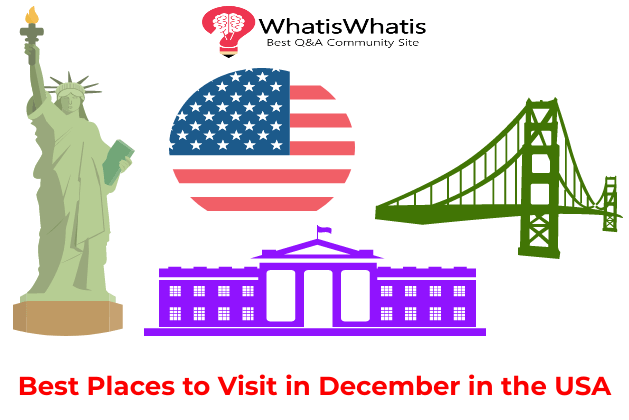 Best Places to Visit in December in the USA