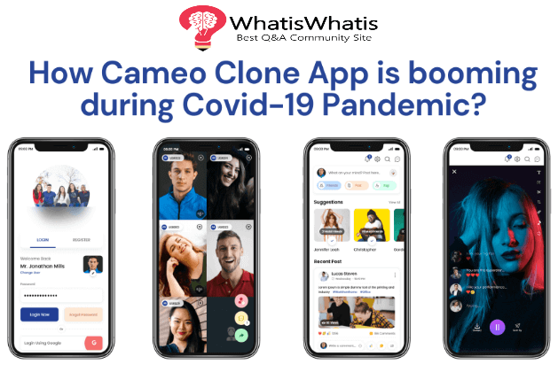 How Cameo Clone App is booming during Covid-19 pandemic?