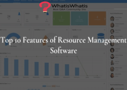 Top 10 Features of Resource Management Software