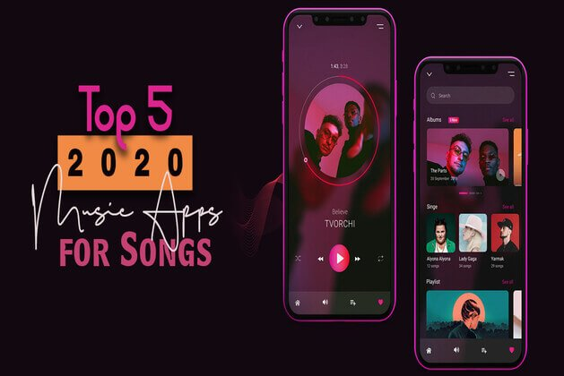 Top 5 2020 Music Apps for Songs