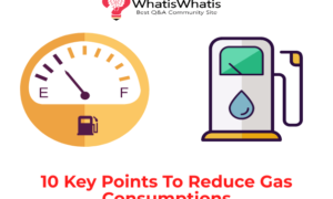 10 Key Points To Reduce Gas Consumptions