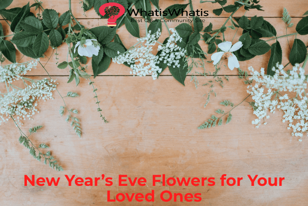 New Year's Eve Flowers for Your Loved Ones