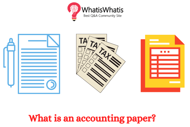 What is an accounting paper?