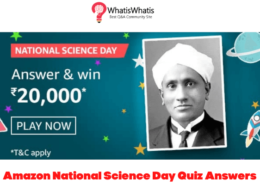 Amazon National Science Day Quiz Answers Today