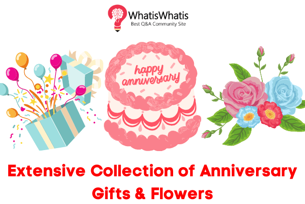 Extensive Collection of Anniversary Gifts & Flowers