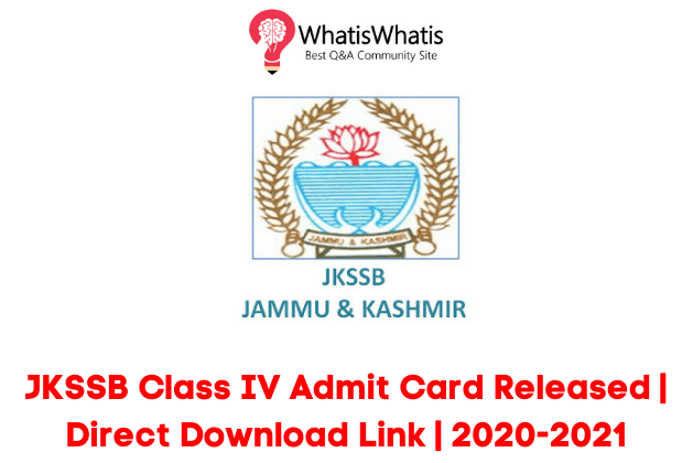 JKSSB Class IV Admit Card Released|Direct Download Link|2020-2021