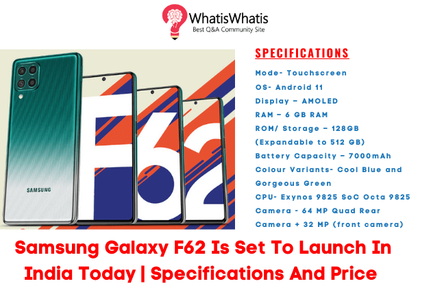Samsung Galaxy F62 Price In India Launched Today | Specifications and Features