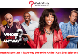 Watch Whose Line Is It Anyway Streaming | Cast | Full Episodes