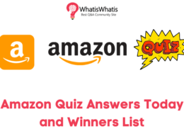 Amazon Quiz Answers Today | Daily Questions | Winners List [Updated 5th March 2021]