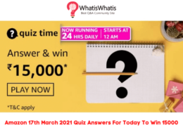 Amazon 17th March 2021 Quiz Answers For Today To Win 15000 Amazon Pay Balance