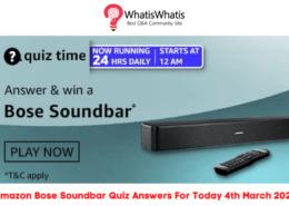 Amazon Bose Soundbar Quiz Answers For Today 4th March 2021
