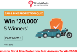 Amazon Car & Bike Protection Quiz Answers To Win 20000