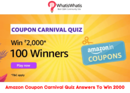 Amazon Coupon Carnival Quiz Answers To Win 2000