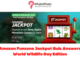 Amazon Funzone Jackpot Quiz Answers World Wildlife Day Edition