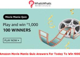 Amazon Movie Mania Quiz Answers – Win ₹1,000 For 100 Winners