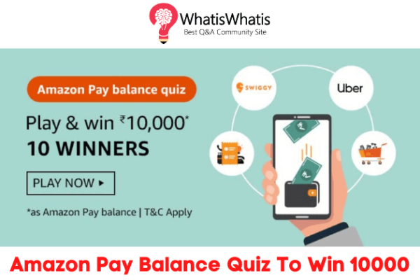 Amazon Pay Balance Quiz Answers For Today To Win 10000