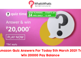 Amazon Quiz Answers For Today 5th March 2021