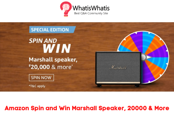 Amazon Spin and Win Quiz Answers To Win Marshall Speaker, 20000 & More