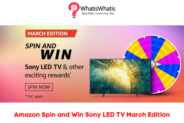 Amazon Spin and Win Sony LED TV Answers March Edition