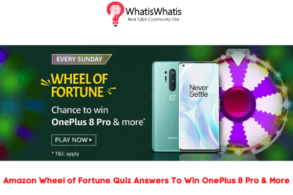 Amazon Wheel of Fortune Quiz Answers To Win OnePlus 8 Pro & More