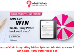 Amazon World Storytelling Edition – Spin and Win Quiz Answers