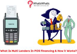 What Is Multi Lenders In POS Financing & How it Works?