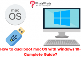 How to dual boot macOS with Windows 10-Complete Guide?