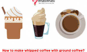 How to make whipped coffee with ground coffee?