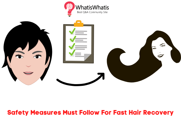 Safety Measures Must Follow For Fast Hair Growth