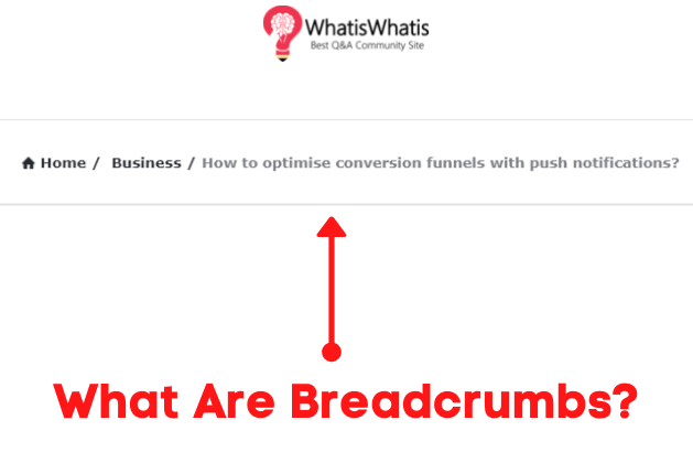 What Are Breadcrumbs SEO?