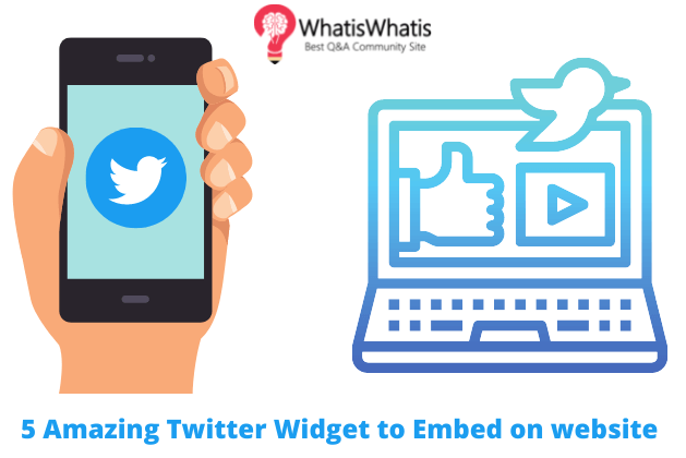 5 Amazing Twitter Widget to Embed on website